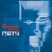 Rewired by Mike + the Mechanics