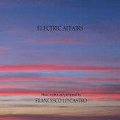 Electric Affairs by Francesco Lo Castro