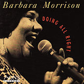 Doing All Right by Barbara Morrison