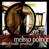 Sound Vault Sessions EP by Melissa Polinar