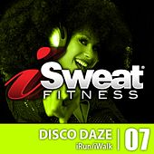 iSweat Fitness Music vol. 7 - Disco Daze 122-126 BPM for Running, Walking, Elliptical, Treadmill, Aerobics, Fitness by Various Artists