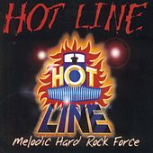 Melodic Hard Rock Force by Hot Line