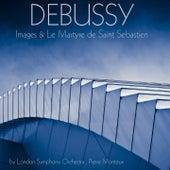 Debussy: Images & Le martyre de Saint Sebastien de Pierre Monteux