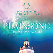 Plainsong: The Echo Of Angels by Various Artists