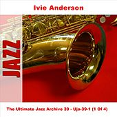 The Ultimate Jazz Archive 39 (1 Of 4) by Ivie Anderson