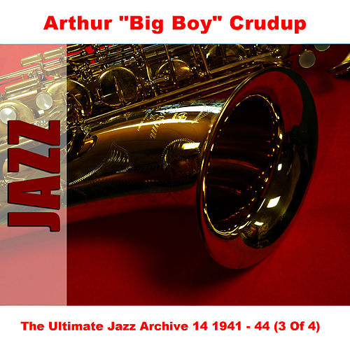 The Ultimate Jazz Archive 14 1941 - 44 (3 Of 4) by Arthur