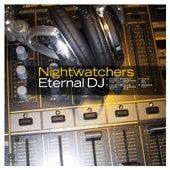 Eternal DJ by Nightwatchers