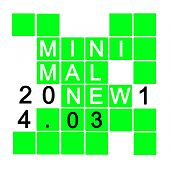 Minimal New 2014.03 von Various Artists