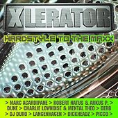 XLerator - Hardstyle To The Maxx by Various Artists
