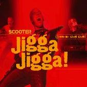 Jigga Jigga! von Scooter