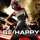 Be Happy by Various Artists