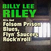 Folsom Prison Blues, Flyn' Saucers Rock'n'roll von Billy Lee Riley