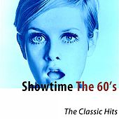 Showtime: The 60's (The Classic Hits) [Remastered] di Various Artists