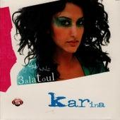 3alatoul by Karina