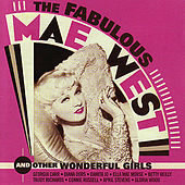 The Fabulous Mae West And Other Wonderful Girls by Various Artists