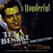 's Wonderful by Tex Beneke