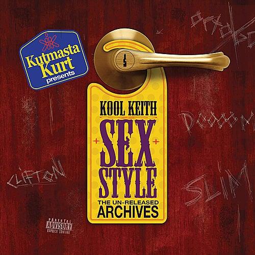 Sex Style Unreleased Archives by KutMasta Kurt