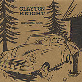 Runs Real Good by Clayton Knight