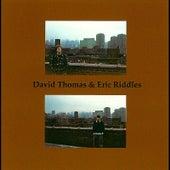 David Thomas & Eric Riddles de David Thomas