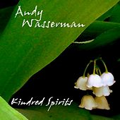 Kindred Spirits by Andy Wasserman