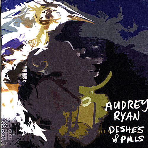 Dishes & Pills by Audrey Ryan