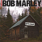 Upta Camp by Comedian Bob Marley