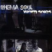 Worn Soles by Rhema Soul