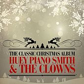 The Classic Christmas Album (Remastered) by Huey
