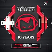 Goodgreef Xtra Hard 10 Years - Mixed by The Organ Donors vs Alex Kidd - EP von Various Artists