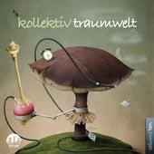 Kollektiv Traumwelt, Vol. 10 by Various Artists