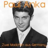 Zwei Mädchen aus Germany de Paul Anka