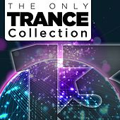 The Only Trance Collection 13 - EP by Various Artists