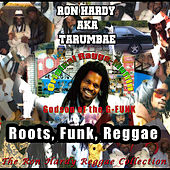 Roots, Funk, Reggae by Ron Hardy