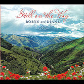 Still On the Way by Robyn