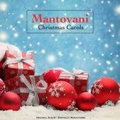 Christmas Carols - Original Album - Digitally Remastered von Mantovani & His Orchestra