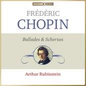 Masterpieces Presents Frédéric Chopin: Ballades & Scherzos by Arthur Rubinstein