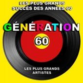 Génération 60 (Les plus grands succès des années 60) [Les plus grands artistes] von Various Artists