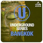 Underground Series Bangkok by Various Artists