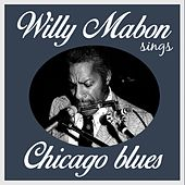 Willie Mabon Sings Chicago Blues by Willie Mabon