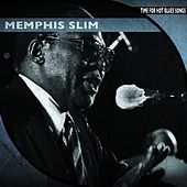 Time for Hot Blues Songs (Remastered) von Memphis Slim