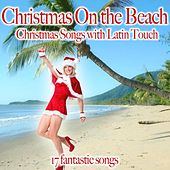 Christmas On the Beach (Christmas Songs With Latin Touch) von Various Artists