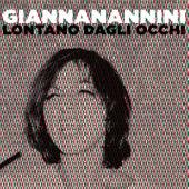 Lontano dagli occhi von Gianna Nannini