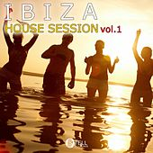 Ibiza House Session Vol.1 - EP by Various Artists
