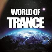 World of Trance by Various Artists