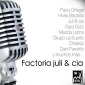 Factoría Juli & Cia von Various Artists