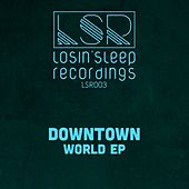 World - Single de Downtown