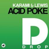 Acid Poke by Karami