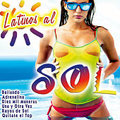 Latinos al Sol by Various Artists