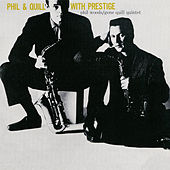 Phil & Quill with Prestige (Remastered) de Phil Woods