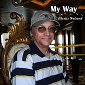 My Way by Charles Holcomb